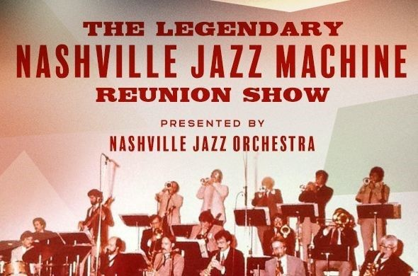 Nashille Jazz Machine Reunion Concert