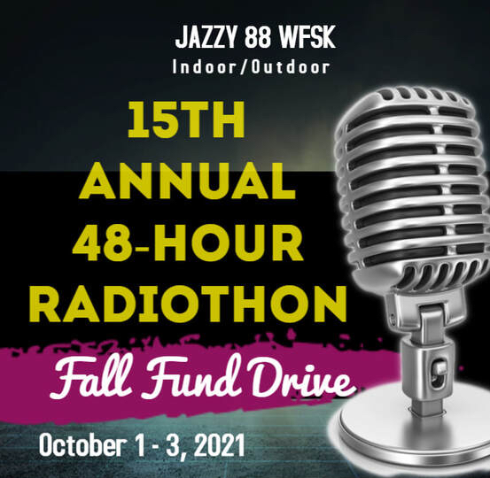 JAZZY 88 WFSK 15th Annual Radiothon