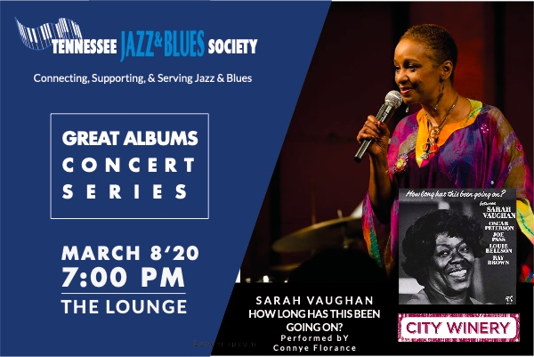 "TJBS Great Albums Concert: Sarah Vaughan ""How Long Has This Been Going On"" w/ Connye Florance"