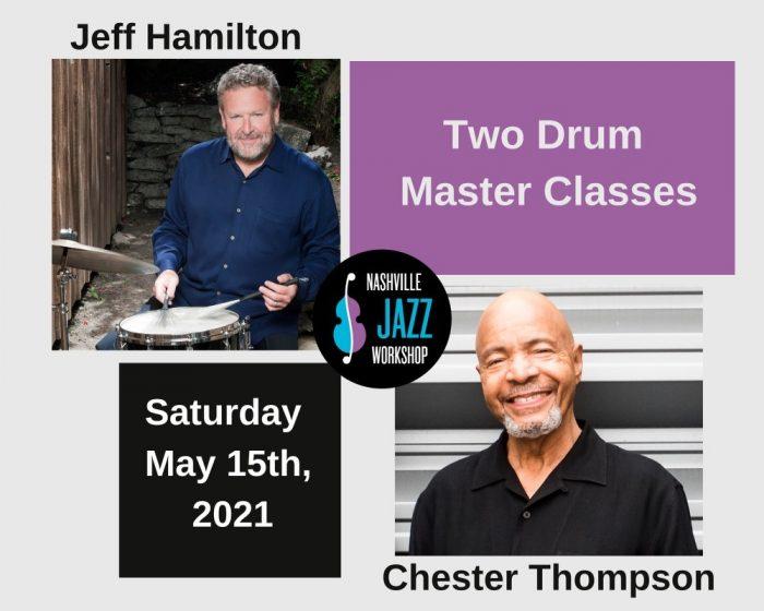 Chester Thompson & Jeff Hamilton Drum Master Classes